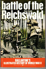 Battle of the Reichswald - Ballantine's Illustrated History of World War II
