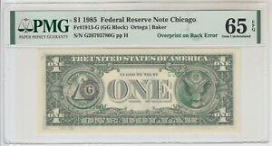 1985 US $1 Federal Reserve Note Overprint on Back Error PMG 65 Gem Unc EPQ