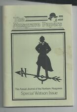 THE MUSGRAVE PAPERS - SPECIAL WATSON ISSUE - 1990 SHERLOCK HOLMES