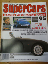 Encyclopedia of Super Cars 95 TVR Griffith, Mark Donohue, 1906 French GP