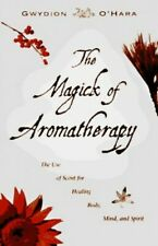 More details for the magick of aromatherapy: the use of scent for... by o'hara, gwydion paperback