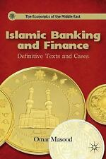 Islamic Banking and Finance: Definitive Texts and Cases (The Economics of the Mi