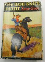 THE HASH KNIFE OUTFIT by ZANE GREY Vintage 1933 HC Vintage Book Grosset & Dunlap