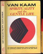 192 page SPIRITUALITY & the GENTLE LIFE Van Kaam 1st Ed h'cov /jkt VGC Christian