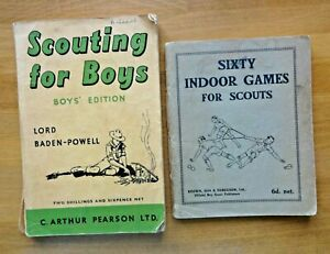 SCOUTING FOR BOYS BY LORD BADEN-POWELL & SIXTY INDOOR GAMES  FOR SCOUTS
