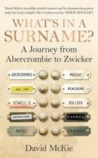 """What's in a Surname?: A Journey from Abercrombie to Zwicker"" English genealogy"