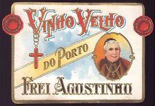 VINHO VELHO do PORTO FREI AGOSTINHO. Vintage Litho label PORT WINE MONK Portugal
