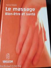 Le Massage, Bien-Être Et Santé Wessels WELEDA