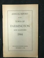 ANNUAL REPORT for the town of FARMINGTON NH New Hampshire - 1944