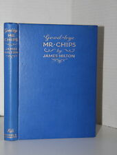 Good-bye Mr Chips by James Hilton 1934 First Edition UK