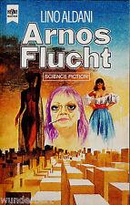 """Lino Aldani - """" Arnos FLUCHT """" (1980) - tb - ungelesen"""