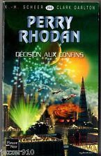 ANTICIPATION ¤ PERRY RHODAN n°255 ¤ DECISION AUX CONFINS ¤ 2009 fleuve noir