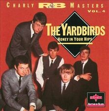 THE YARDBIRDS - CHARLY R&B MASTERS, VOL. 4: HONEY IN YOUR HIPS (NEW CD)