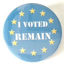 I Voted Remain EU Europe 59mm Lapel Pin Button Badge