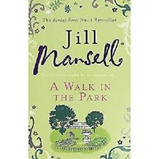 A Walk in the Park by Jill Mansell Paperback 2012