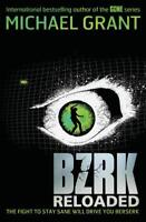 BZRK: RELOADED, Grant, Michael, New, Book