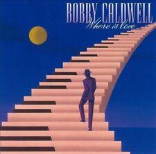 Where Is Love by Bobby Caldwell (Guitar) (CD, Dec-2004, Sin-Drome)