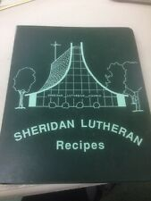 Sheridan Lutheran Church  Cookbook  cook book recipes 3 Ring binder hard vintage