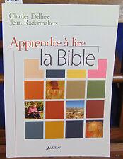 Radermakers Apprendre à lire la Bible...