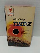 Time-X Wilson Tucker Bantam 1955 pb book Science Fiction