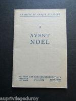 AVENT-NOËL, La Messe de chaque Dimanche, Edition des Abbayes Bénédictines, 1929