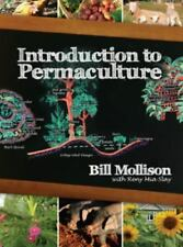Introduction to Permaculture by Bill Mollison (2009, Paperback, Reprint)