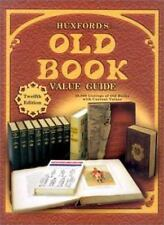 Huxfords Old Book Value Guide: 25,000 Listings of Old Books with Current Values