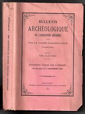 CONGRES GUERANDE 1899 BULLETIN ARCHEOLOGIQUE DE L'ASSOCIATION BRETONNE BRETAGNE