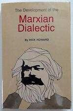 The Development of the Marxian Dialectic - Dick Howard - PRISTINE H/C 1972