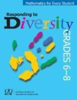 Mathematics for Every Student: Responding to Diversity in Grades 6-8 by Carol E