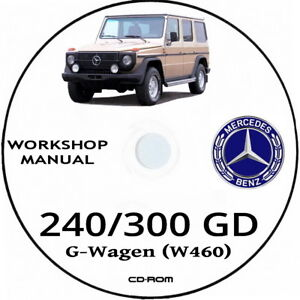 Mercedes G Klass.Workshop manual Mercedes G-Wagen (W460) 240 GD e 300 GD