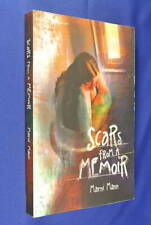 SCARS FROM A MEMOIR Marni Mann BOOK Memoirs Aren't Fairytales Sequel Drug Addict