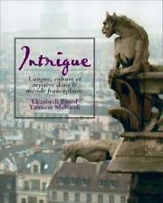 Intrigue : Langue, Culture et Mystre Dans le Monde Francophone by Yasmina...