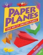 Paper Planes: Fold and Fly Amazing Planes!, Jenni Hairsine, Good Condition Book,