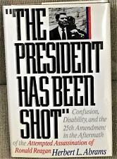 Herbert L. Abrams / PRESIDENT HAS BEEN SHOT CONFUSION DISABILITY AND Signed 1st