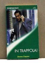 IN TRAPPOLA! - D. Clayton [Libro, Harmony n.1529]