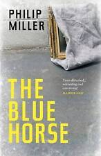 The Blue Horse, Philip Miller, New Book