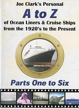 Joe Clark's Personal A-Z of Ocean Liners & Cruise Ships Dvd 1920s - Present #1-6
