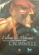 L'ULTIMO DEI MOHICANI - Cromwell - ed. Kleiner Flug