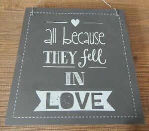 RUSTIC WOOD PLAQUE SIGN ALL BECAUSE THEY FELL IN LOVE HOME WEDDING GIFT PRESENT