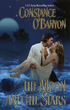 Constance O'Banyon / Moon & the Stars 2005 Historical Romance Mass Market
