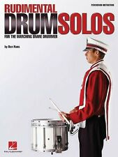 Rudimental Drum Solos for the Marching Snare Drummer New Paperback Book Ben Hans