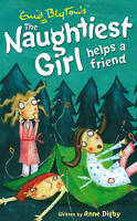 The Naughtiest Girl Helps a Friend by Anne Digby, Enid Blyton, Good Book (Paperb