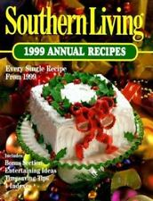 Southern Living Annual Recipes: Southern Living 1999 Annual Recipes