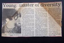 Neil Young - Master of Diversity Original Newspaper Article 1985