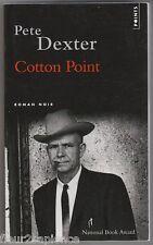 Cotton Point Pete Dexter