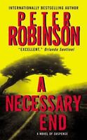 A Necessary End (Inspector Banks, No.3) by Robinson, Peter