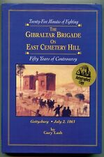 The Gibraltar Brigade on East Cemetery Hill by Gary Lash - (hb,dj,signed)