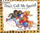 A First Look At: Disability: Don't Call Me Special, Pat Thomas