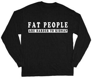 Big Men's Long Sleeve T-shirt funny saying fat tee shirt for men plus size